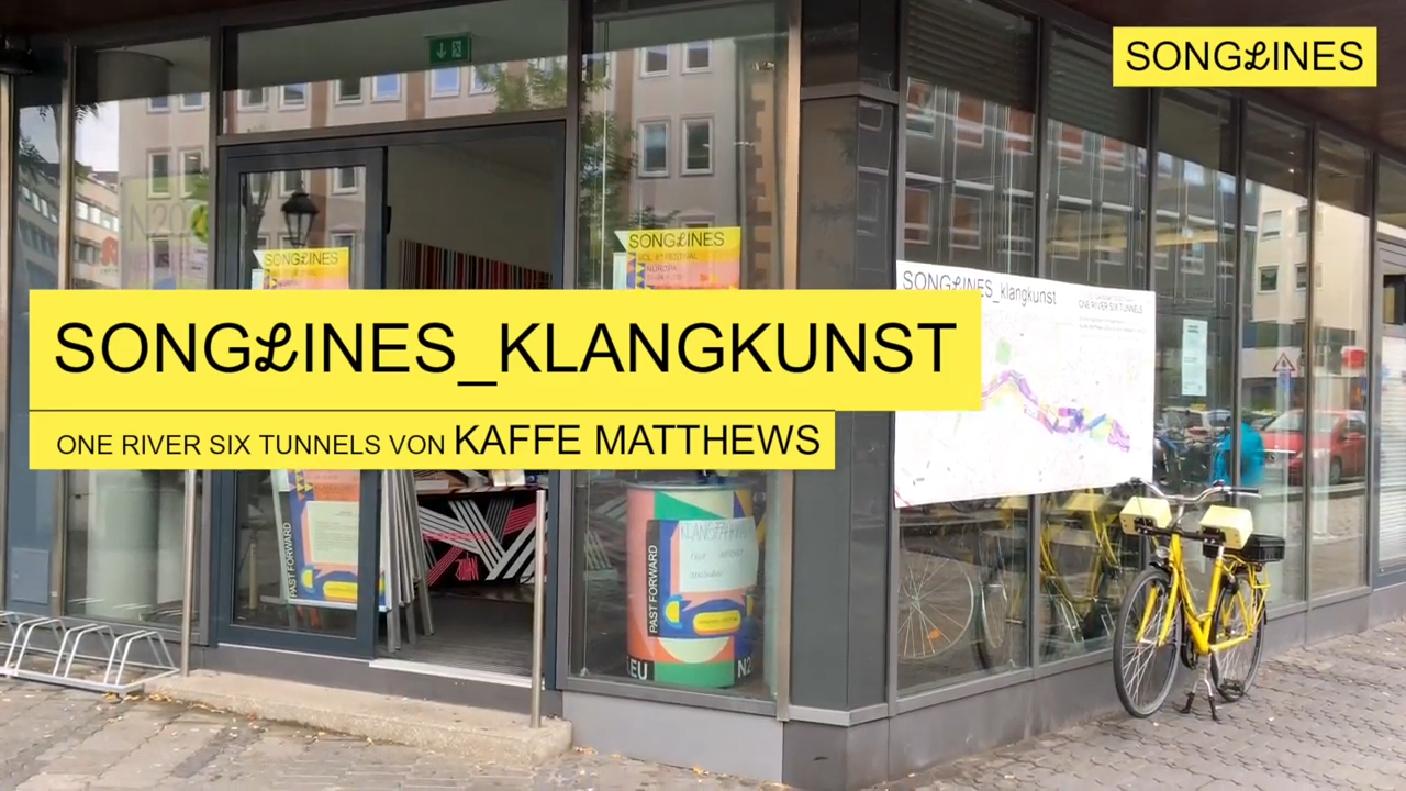 Video: SONGLINES_klangkunst - ONE RIVER SIX TUNNELS by KAFFE MATTHEWS